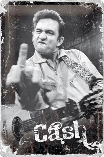 Blechschild »Johnny Cashs Finger«.