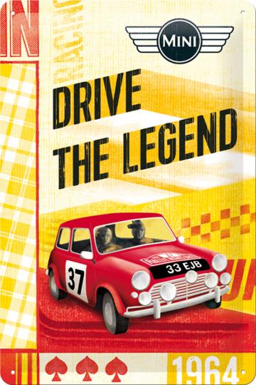 Blechschild Mini - Drive The Legend.