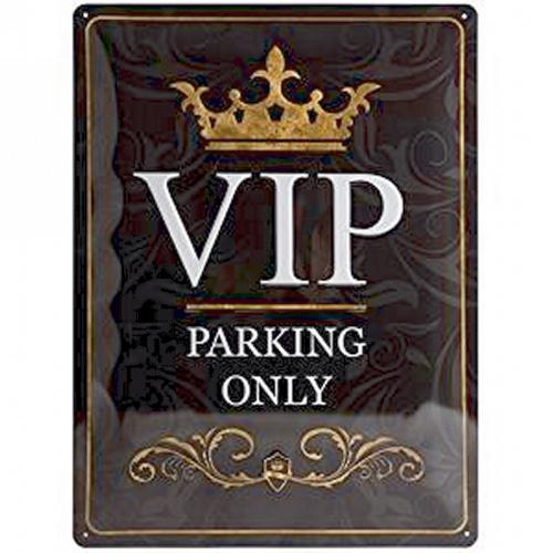 Blechschild »VIP Parking only«.