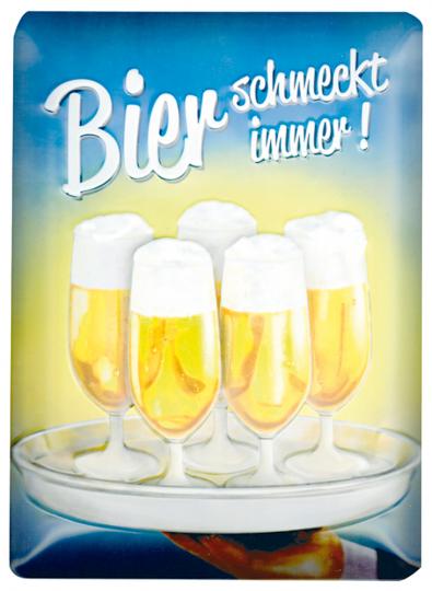 Blechschild »Bier schmeckt immer«.