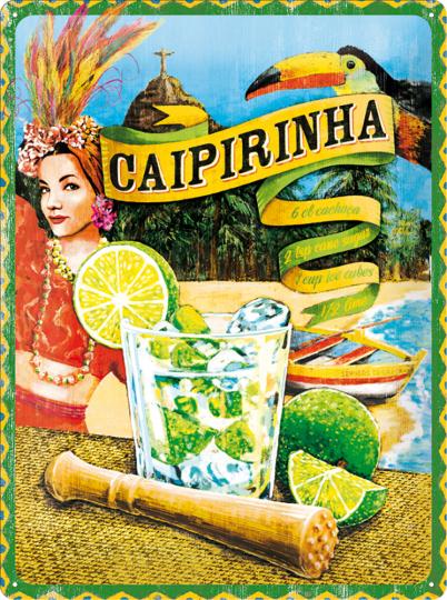 Blechschild Caipirinha.