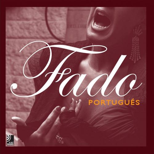 Fado Portugués. Fotobildband mit CD.
