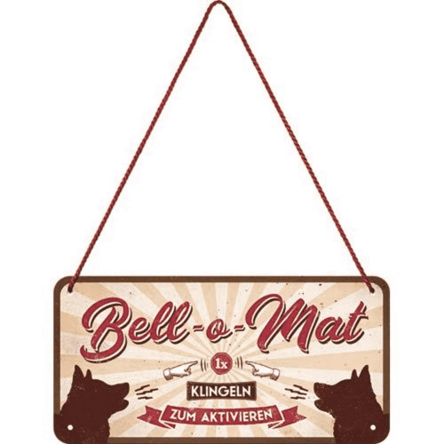 Hängeschild »Bell-o-Mat«.