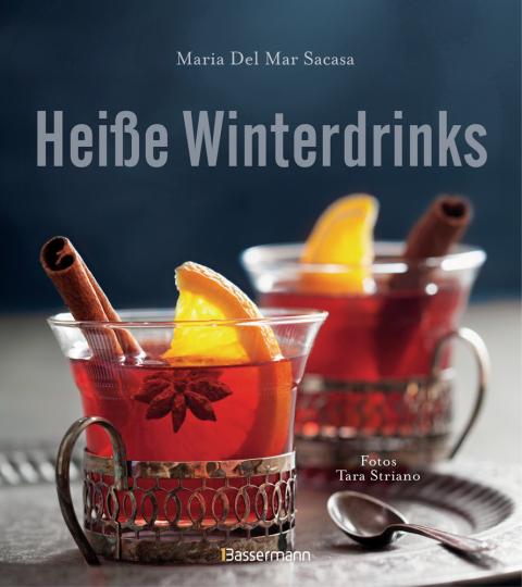 Heiße Winterdrinks. Die besten Rezepte mit Alkohol.