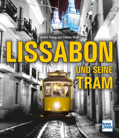 Lissabon und seine Tram.