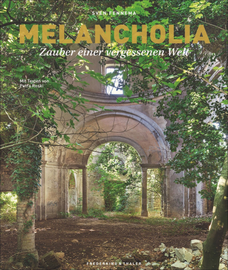Melancholia. Zauber einer vergessenen Welt.