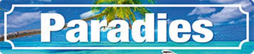 Blechschild »Paradies«.