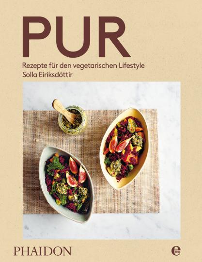 Pur. Rezepte für den vegetarischen Lifestyle.
