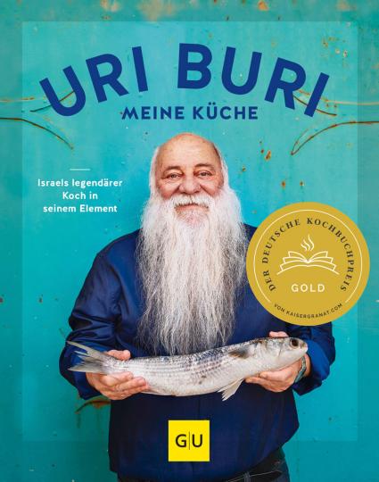 Uri Buri - meine Küche. Israels legendärer Koch in seinem Element.