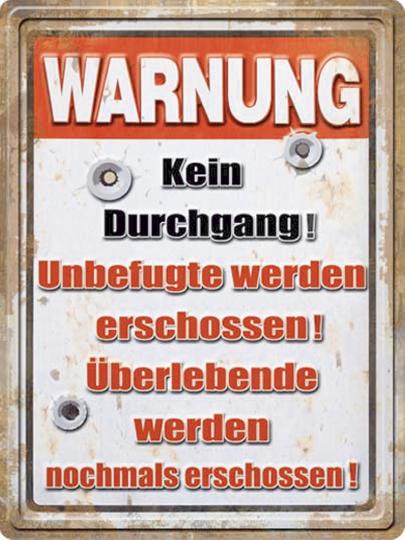 Blechschild Warnung: Kein Durchgang!
