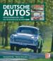 Deutsche Autos - Personenwagen und Nutzfahrzeuge in der DDR Bild 1