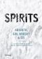 Spirits. Absinth, Gin, Whisky & Co. Bild 1