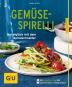 Tanja Dusy. Gemüse-Spirelli-Set: Nudelglück mit dem Spiralschneider. Bild 1