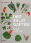 Der Salat-Garten. Anbau und Ernte. Bild 2